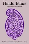 Hindu Ethics - Harold G. Coward, Julius J. Lipner, Katherine K. Young