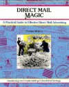 Crisp: Direct Mail Magic: A Practical Guide To Effective Direct Mail Advertising (50 Minute Series) - Charles Mallory