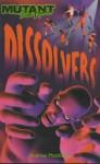 Dissolvers - Andrew Matthews, Andrew Matthews