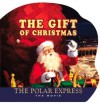 The Polar Express: The Movie: The Gift of Christmas - Houghton Mifflin Company