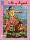 Tales of Arjuna ((Amar Chitra Katha) - Anant Pai
