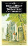 The Mayor of Casterbridge - Thomas Hardy, Martin Seymour-Smith