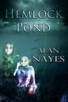 Hemlock Pond - Alan Nayes