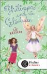 Philippa und die Glücksfee (German Edition) - Liz Kessler, Eva Aus dem Englischen von Riekert, Eva Schöffmann-Davidov