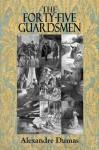 THE FORTY-FIVE GUARDSMEN (Illustrated) - Frank T. Merrill, Alexandre Dumas