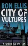 City of Vultures - Ron Ellis