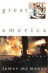 Great America: Poems - James McManus