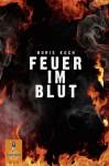 Feuer im Blut - Boris Koch
