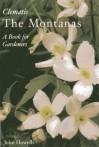 Clematis: The Montanas - John Howells