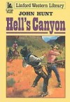 Hell's Canyon - John Hunt