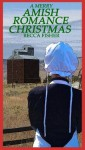 A Merry Amish Romance Christmas - Becca Fisher