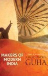 Makers of Modern India - Ramachandra Guha