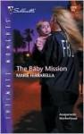 The Baby Mission: The Mom Squad (Silhouette Intimate Moments No. 1220) - Marie Ferrarella