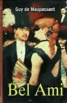 Bel-Ami : der schöne Freund ; Roman - Guy de Maupassant, Walter Heichen