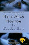 Time Is a River - Mary Alice Monroe