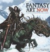 Fantasy Art Now!: The Very Best In Contemporary Fantasy Art And Illustration (Art Now) - Martin McKenna