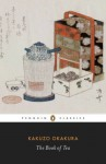 The Book of Tea (Penguin Classics) - Kakuzō Okakura, Christopher Benfey