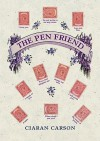 The Pen Friend - Ciarán Carson
