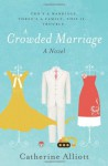 A Crowded Marriage - Catherine Alliott