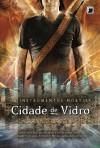 Cidade de Vidro (Os Instrumentos Mortais, #3) - Cassandra Clare