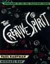 The Creative Spirit - Daniel Goleman, Paul Kaufman, Michael Ray
