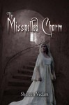 The Misspelled Charm - Shereen Vedam