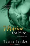 Marine for Hire - Tawna Fenske