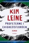 Profeterne i Evighedsfjorden - Kim Leine