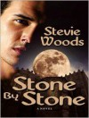 Stone by Stone - Stevie Woods