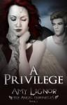 A Privilege - Amy Lignor