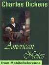 American Notes - Charles Dickens