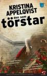 Den som törstar (Lundgren Alexandersson, #2) - Kristina Appelqvist