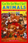 Can You See What I See? Animals: Animals Read-and-Seek (Scholastic Reader Level 1) - Walter Wick