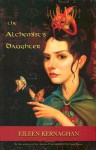The Alchemist_s Daughter - Eileen Kernaghan, R.P. MacIntyre