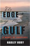 The Edge of the Gulf - Hadley Hury