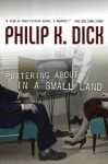 Puttering About in a Small Land - Philip K. Dick