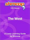 The West: Shmoop US History Guide - Shmoop