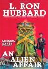 An Alien Affair (Mission Earth, # 4) - L. Ron Hubbard