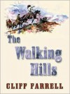 The Walking Hills - Cliff Farrell
