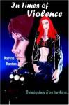 In Times of Violence - Karina Kantas