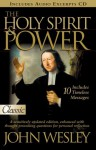 The Holy Spirit and Power (Pure Gold Classics) - John Wesley