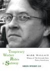 Temporary Worker Rides a Subway - Mark Wallace