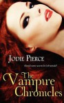 The Vampire Chronicles - Jodie Pierce