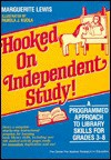 Hooked on Independent Study!: A Programmed Approach to Library Skills for Grades 3 Through 8 - Marguerite Lewis, Pamela J. Kudla