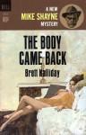 The Body Came Back - Brett Halliday, Robert McGinnis