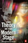 The Theory of the Modern Stage: An Introduction to Modern Theatre and Drama - Eric Bentley