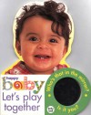 Happy Baby: Let's Play Together: Large Format Baby Book - Roger Priddy