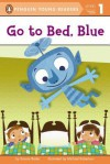 Go to Bed, Blue - Bonnie Bader, Michael Robertson