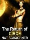 The Return of Circe - Nat Schachner