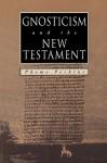 GNOSTICISM and the NEW TESTAMENT - Pheme Perkins